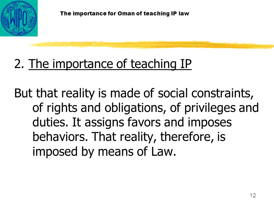 12 The importance for Oman of teaching IP law 2.