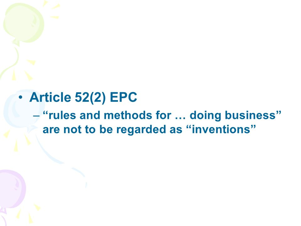 Article 52(2) EPC –rules and methods for … doing business are not to be regarded as inventions