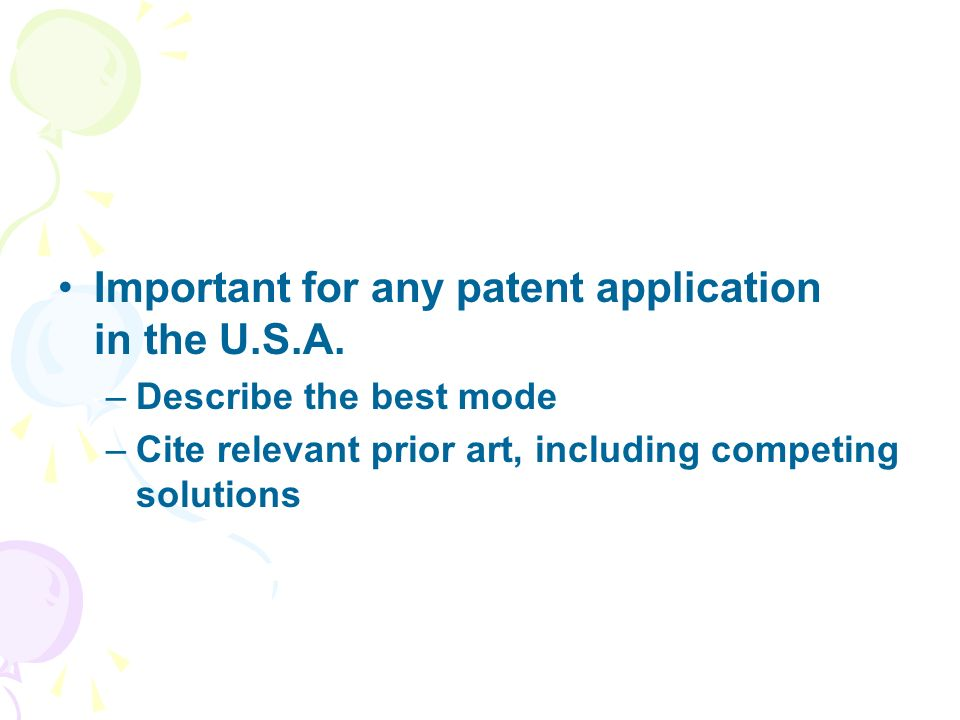 Important for any patent application in the U.S.A.