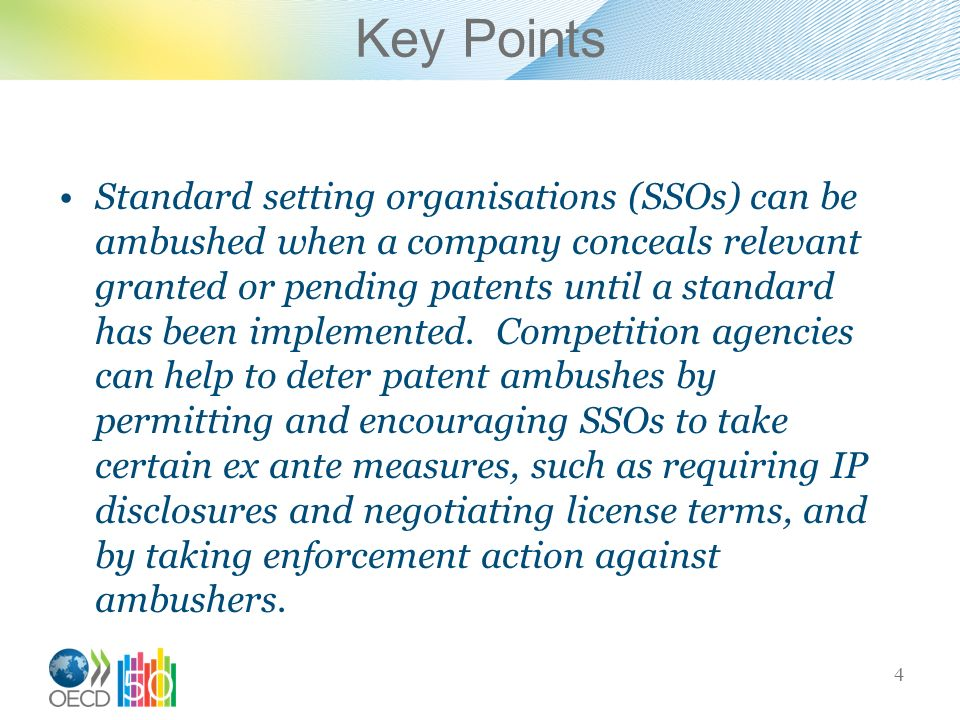 Key Points Standard setting organisations (SSOs) can be ambushed when a company conceals relevant granted or pending patents until a standard has been implemented.
