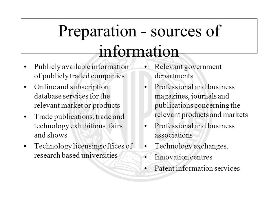Preparation - sources of information Publicly available information of publicly traded companies.