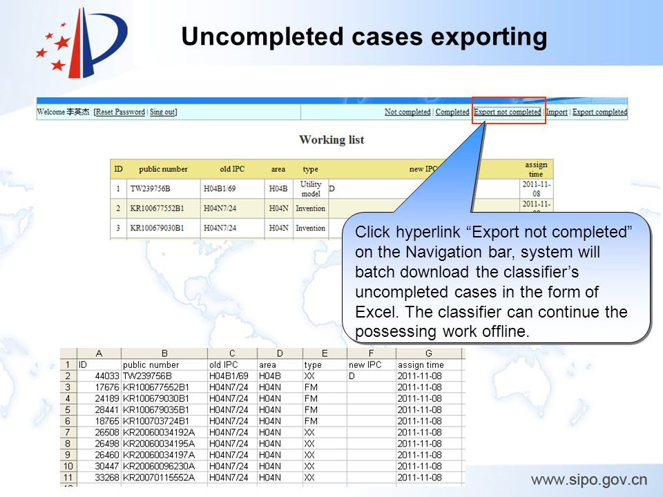 Uncompleted cases exporting Click hyperlink Export not completed on the Navigation bar, system will batch download the classifiers uncompleted cases in the form of Excel.