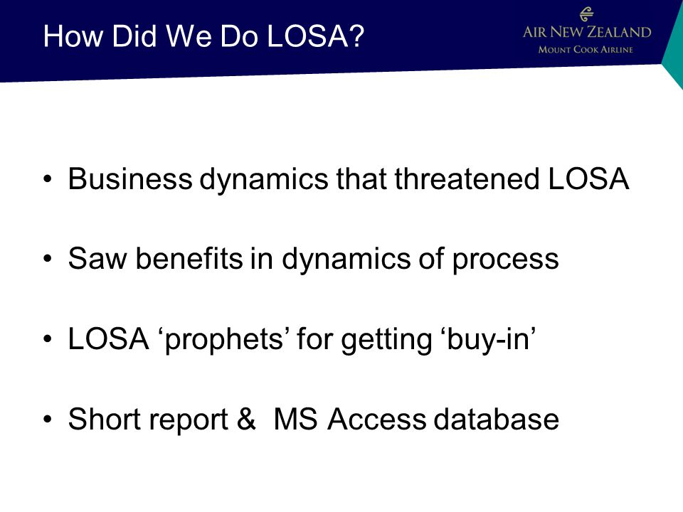 How Did We Do LOSA.