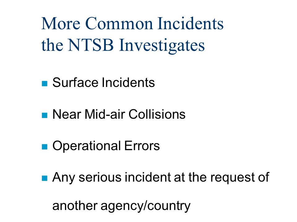 Investigating Incidents n The investigation of air traffic control incidents is critical in determining the healthof the ATC system and assists the investigator to identify trends which in turn will support corrective measures