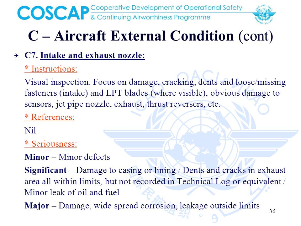 36 C – Aircraft External Condition (cont) C7.