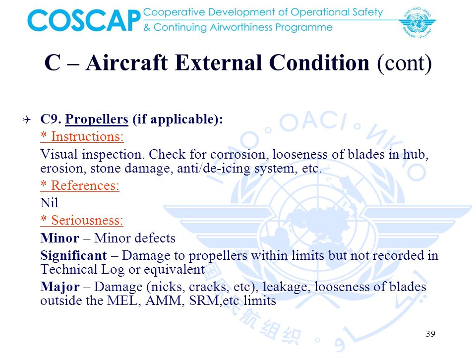 39 C – Aircraft External Condition (cont) C9.
