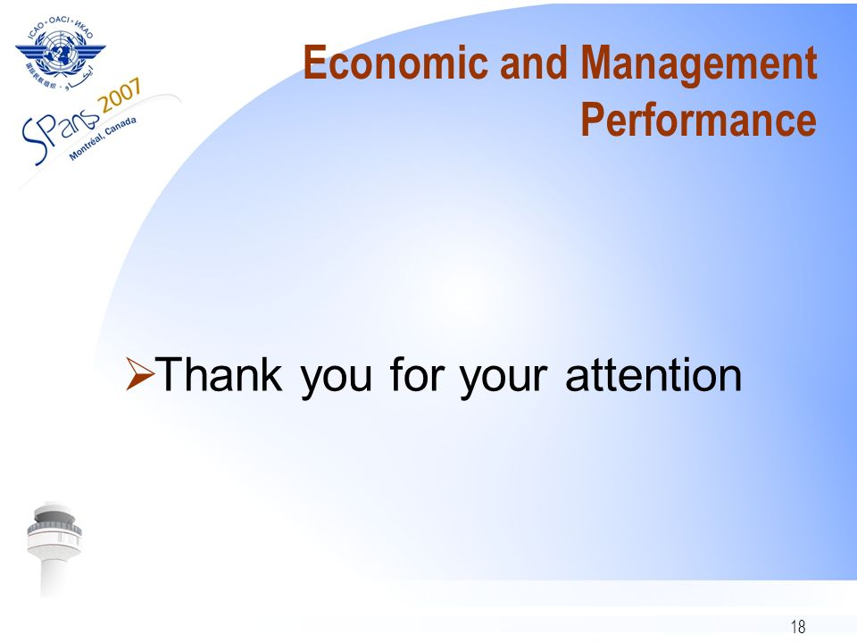 18 Economic and Management Performance Thank you for your attention