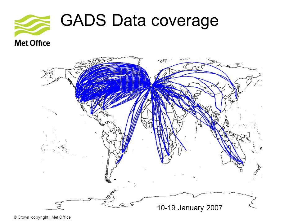 © Crown copyright Met Office GADS Data coverage 10-19 January 2007