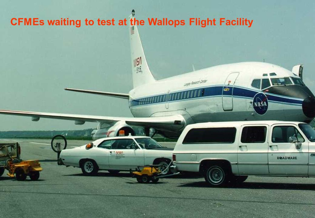 CFMEs waiting to test at the Wallops Flight Facility