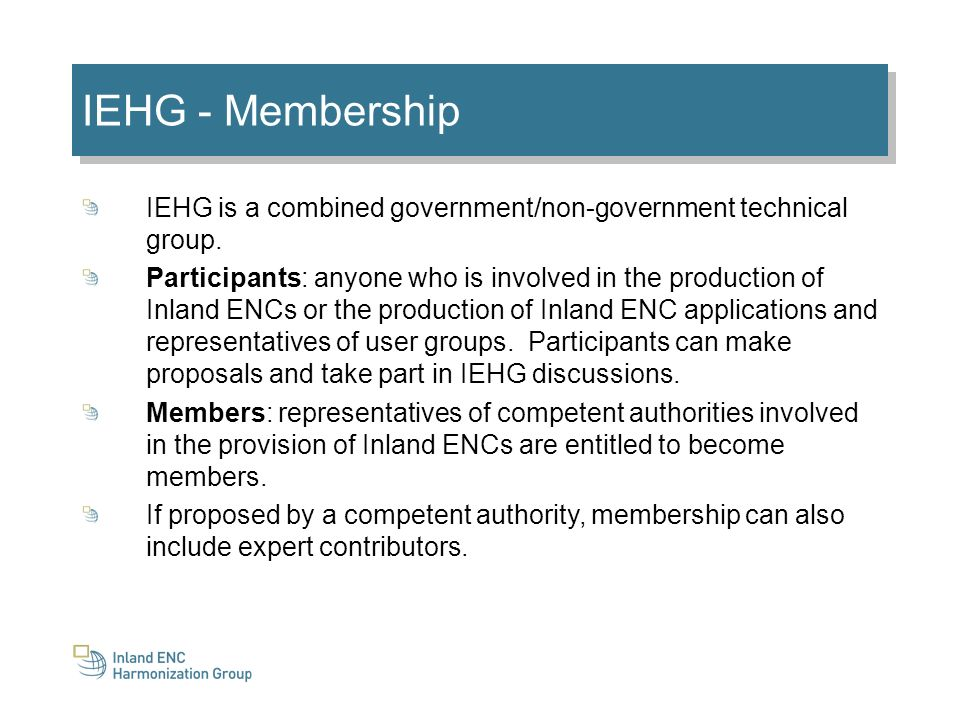 IEHG - Membership IEHG is a combined government/non-government technical group.
