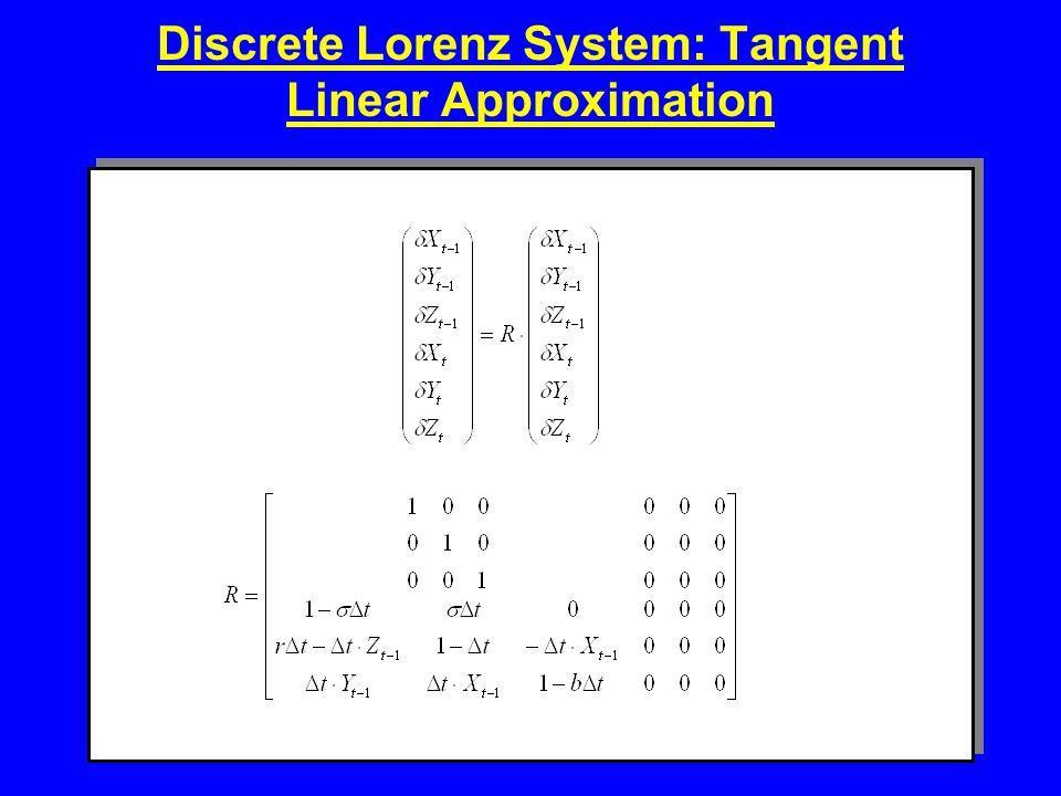 Discrete Lorenz System: Tangent Linear Approximation