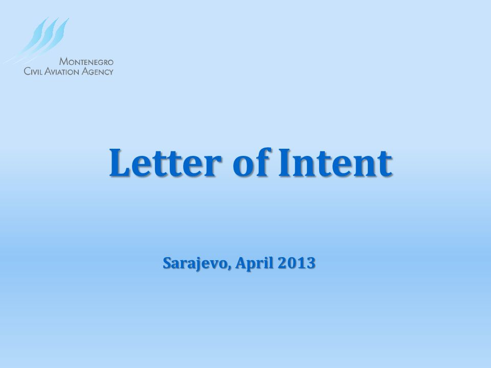Letter of Intent Sarajevo, April 2013