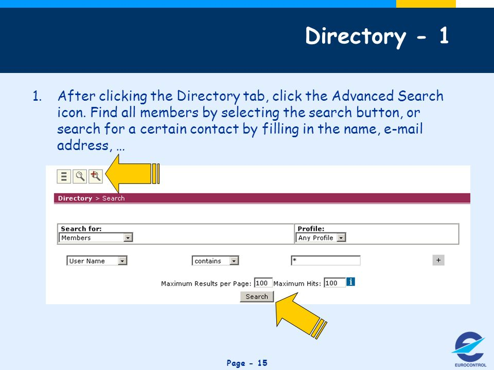 Click to edit Master title style Page - 15 Directory After clicking the Directory tab, click the Advanced Search icon.