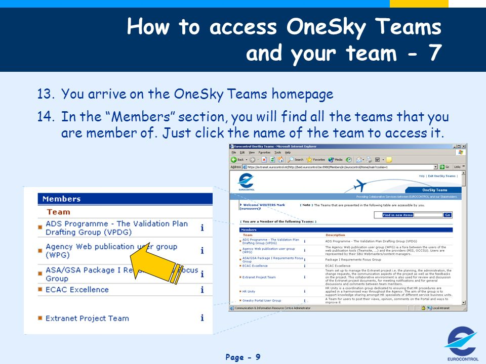 Click to edit Master title style Page You arrive on the OneSky Teams homepage 14.In the Members section, you will find all the teams that you are member of.