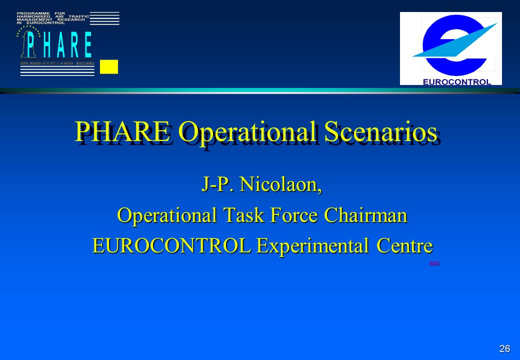 26 PHARE Operational Scenarios J-P.