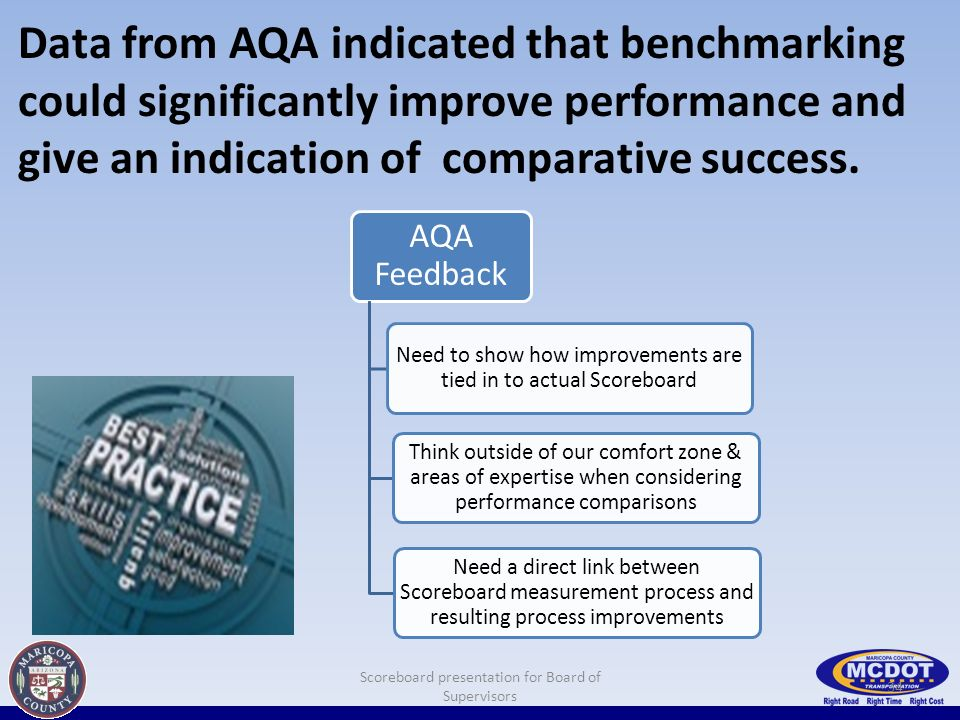 Data from AQA indicated that benchmarking could significantly improve performance and give an indication of comparative success.