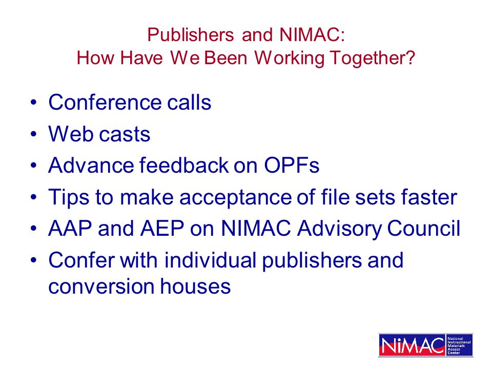 Publishers and NIMAC: How Have We Been Working Together.