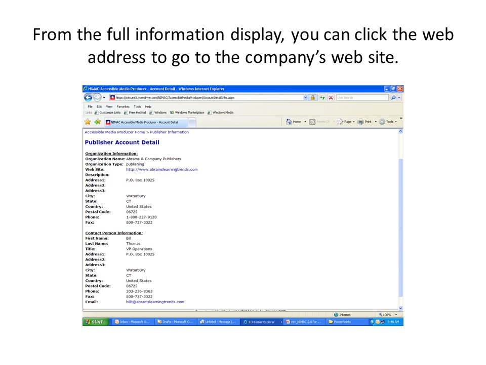 From the full information display, you can click the web address to go to the companys web site.