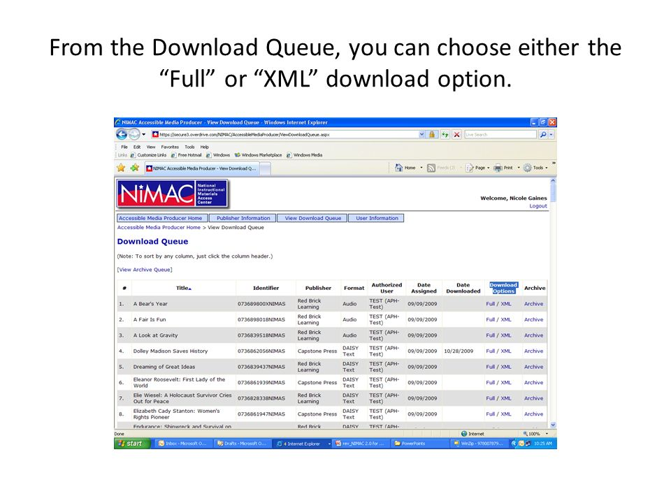 From the Download Queue, you can choose either the Full or XML download option.