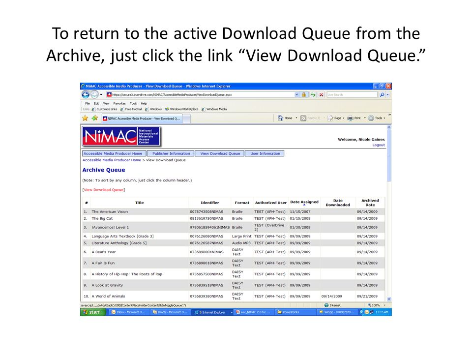 To return to the active Download Queue from the Archive, just click the link View Download Queue.