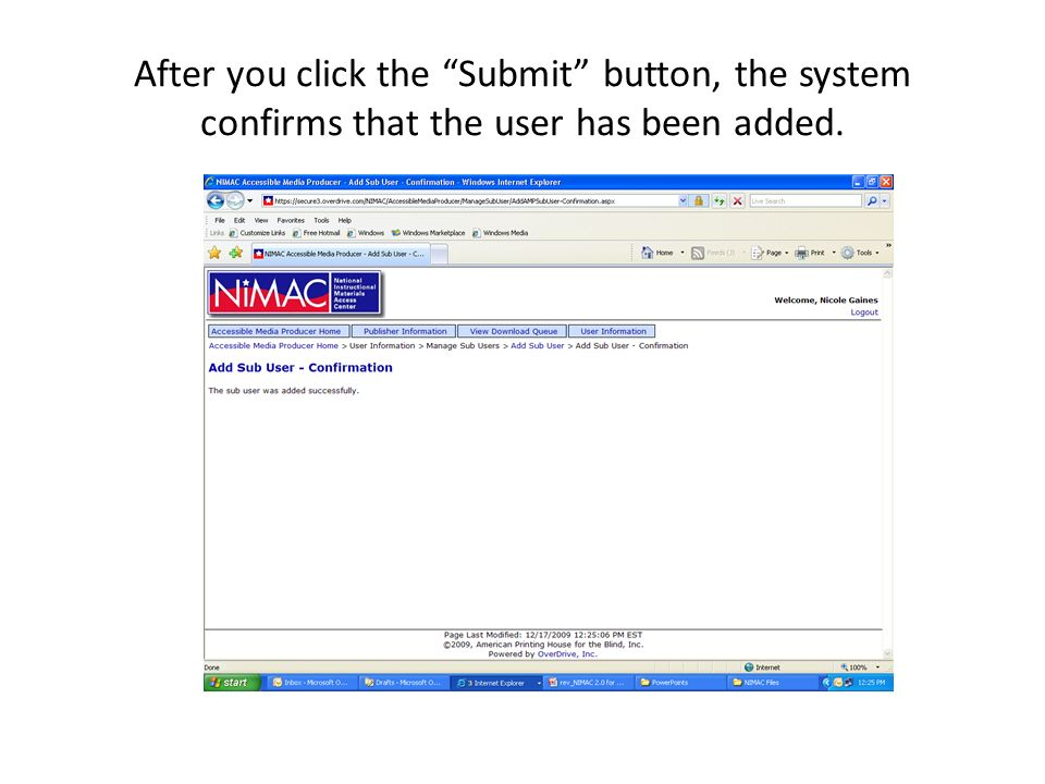 After you click the Submit button, the system confirms that the user has been added.