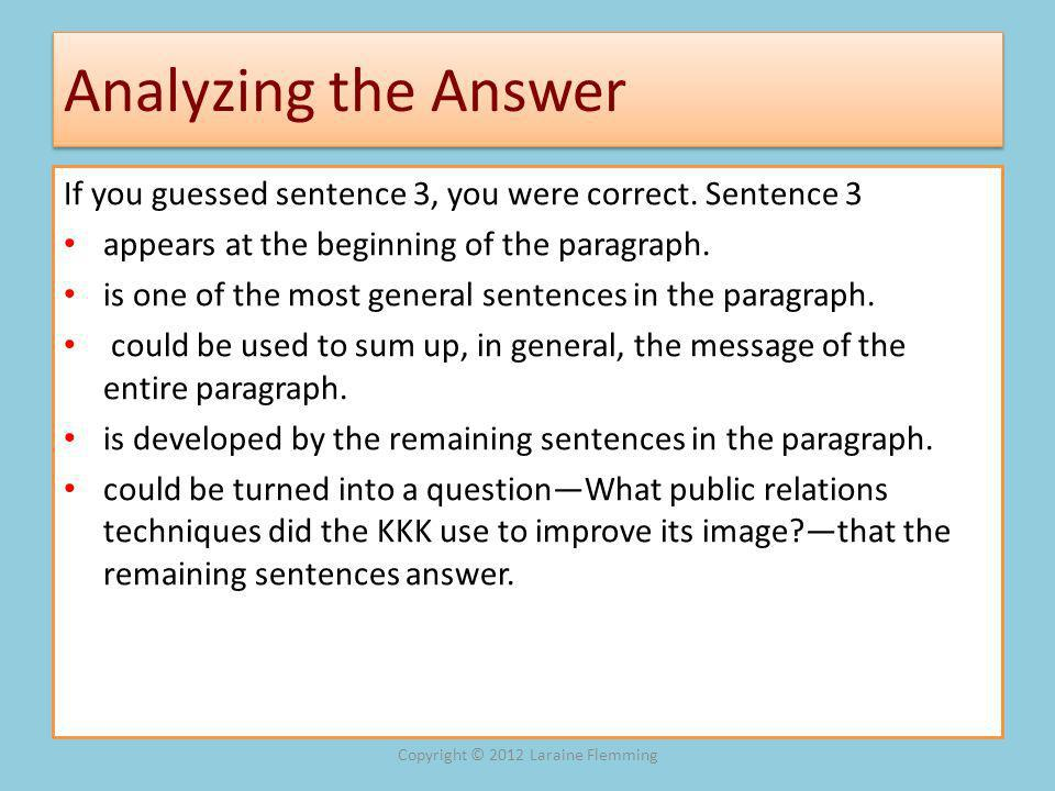 Analyzing the Answer If you guessed sentence 3, you were correct.