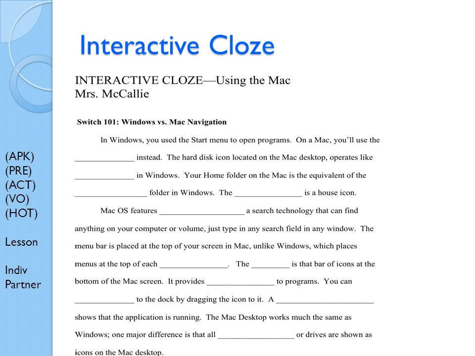 Interactive Cloze (APK) (PRE) (ACT) (VO) (HOT) Lesson Indiv Partner