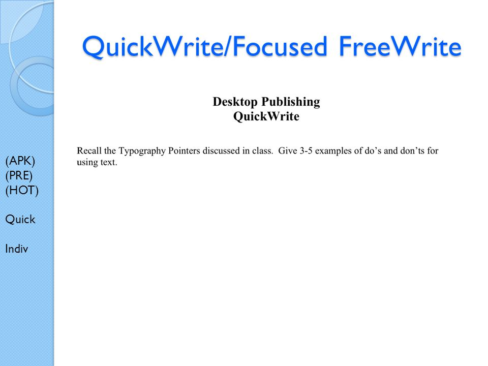 QuickWrite/Focused FreeWrite (APK) (PRE) (HOT) Quick Indiv