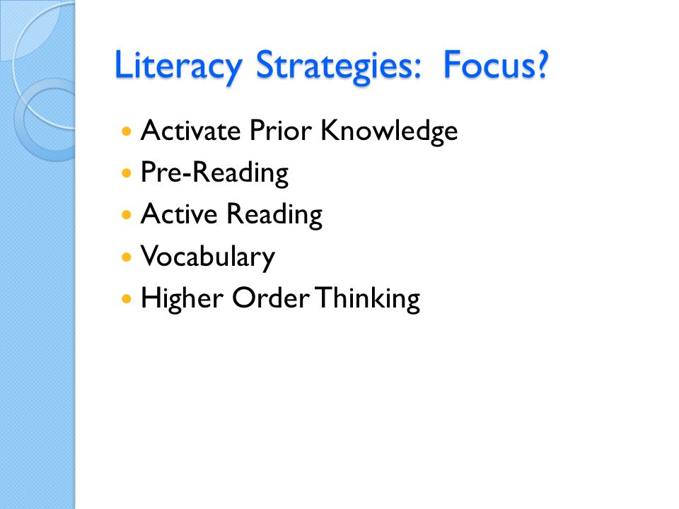 Literacy Strategies: Focus.
