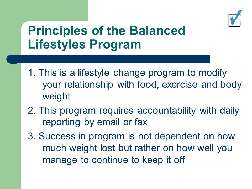 Principles of the Balanced Lifestyles Program 1.