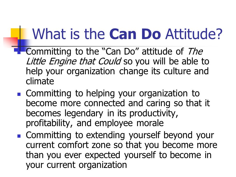What is the Can Do Attitude.