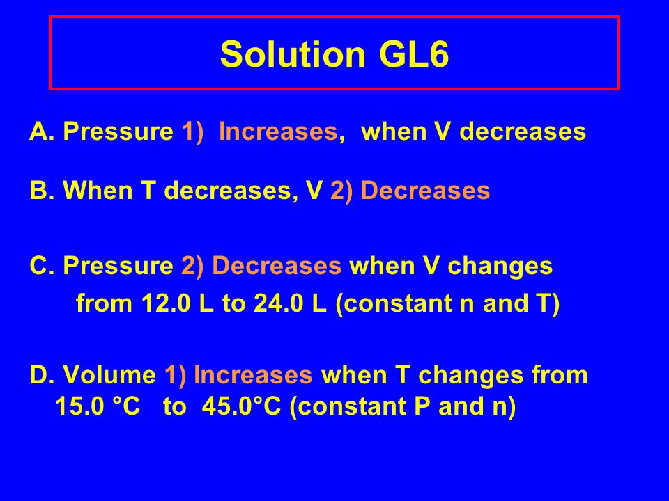Learning Check GL6 Complete with 1) Increases 2) Decreases 3) Does not change A.