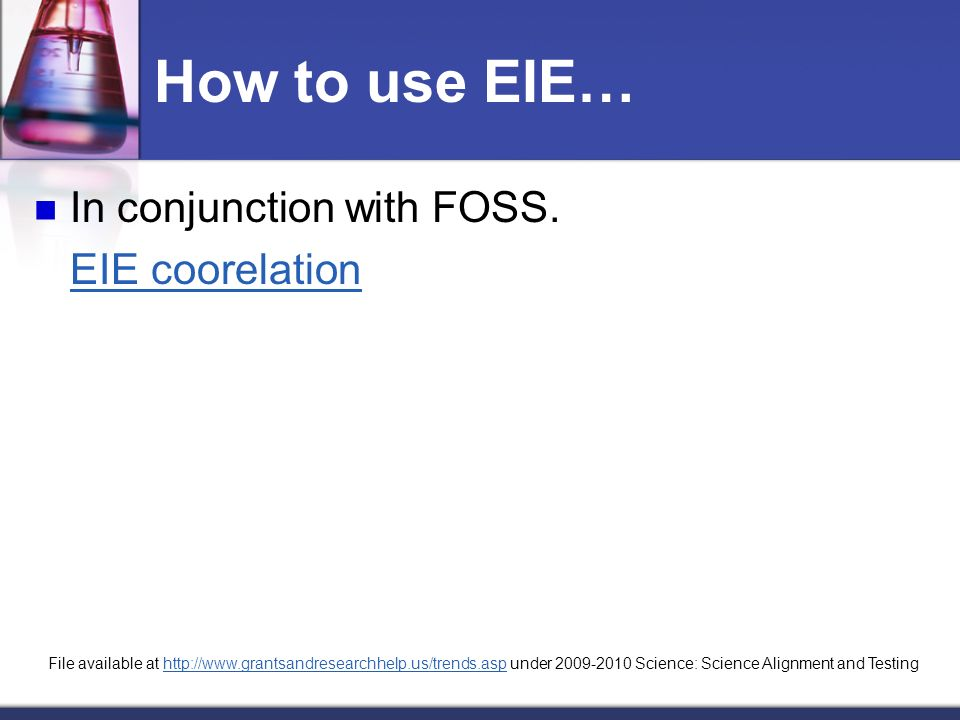 How to use EIE… In conjunction with FOSS.