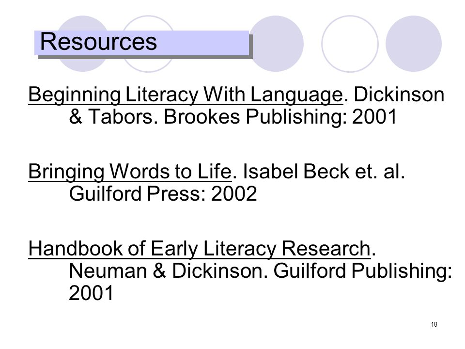 18 Resources Beginning Literacy With Language. Dickinson & Tabors.