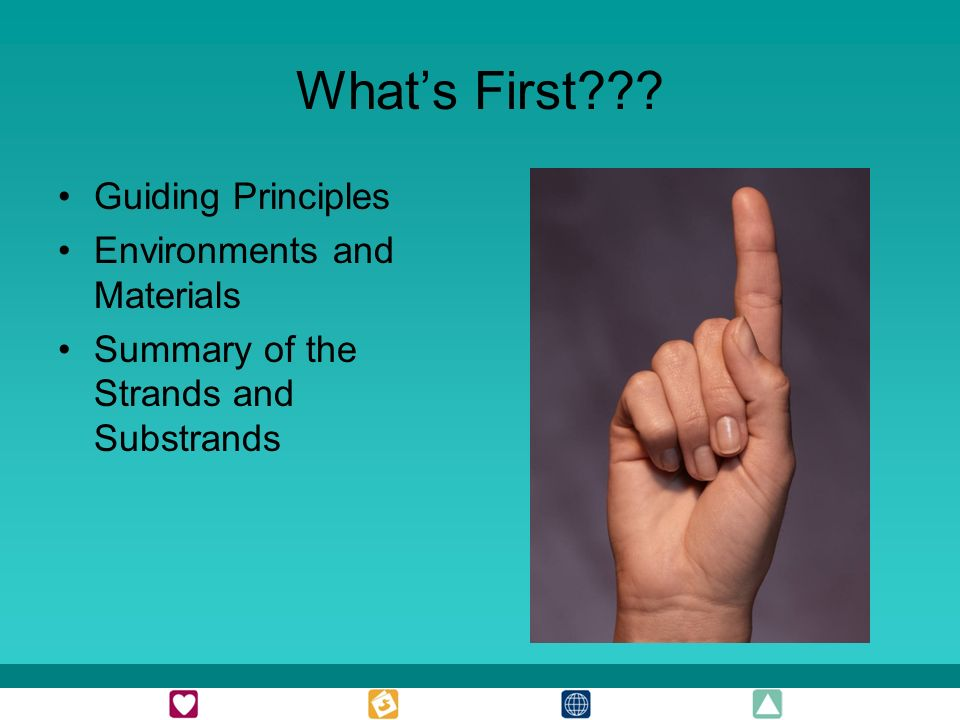 Whats First Guiding Principles Environments and Materials Summary of the Strands and Substrands
