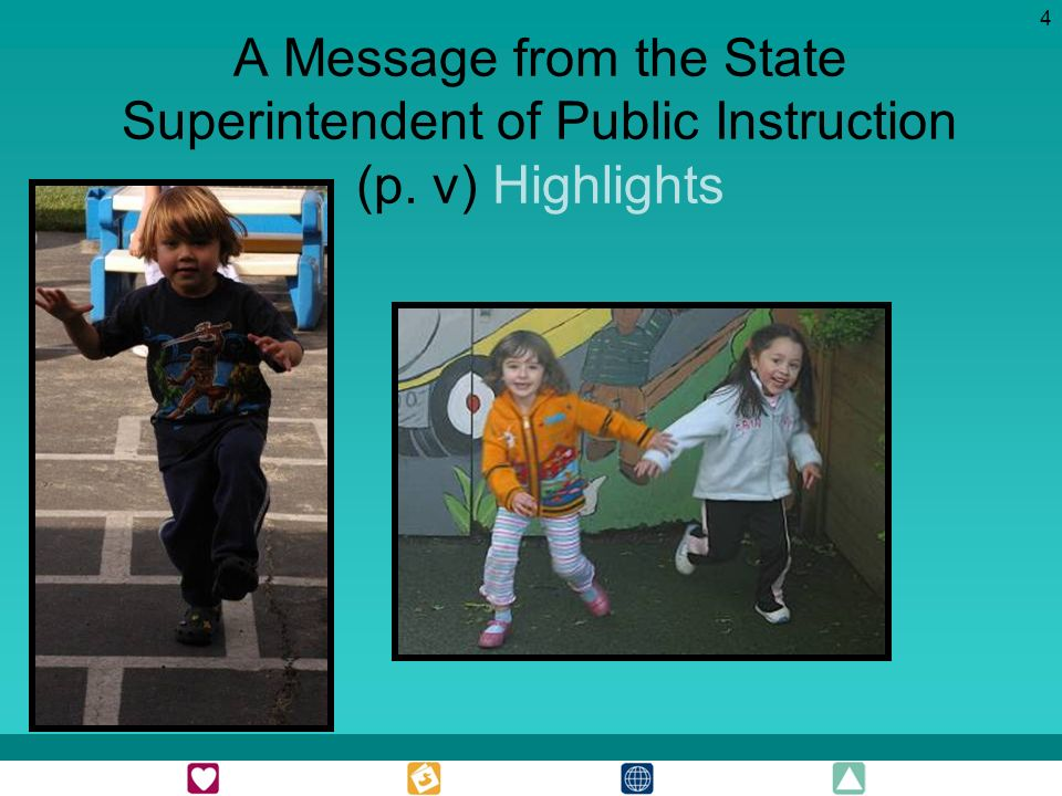 4 A Message from the State Superintendent of Public Instruction (p. v) Highlights
