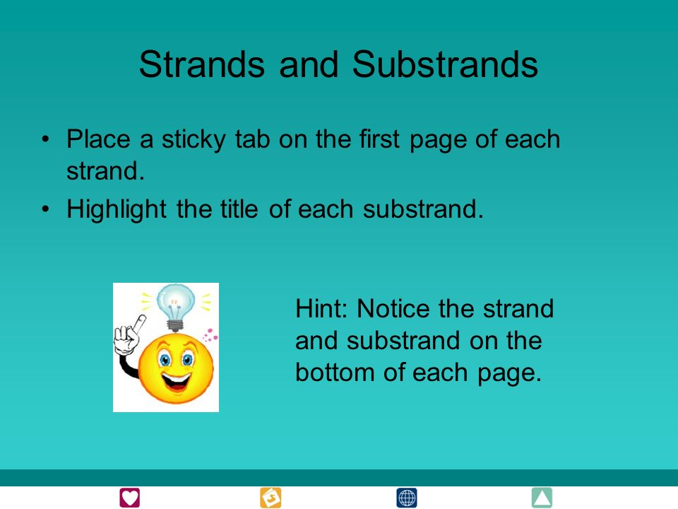 Strands and Substrands Place a sticky tab on the first page of each strand.
