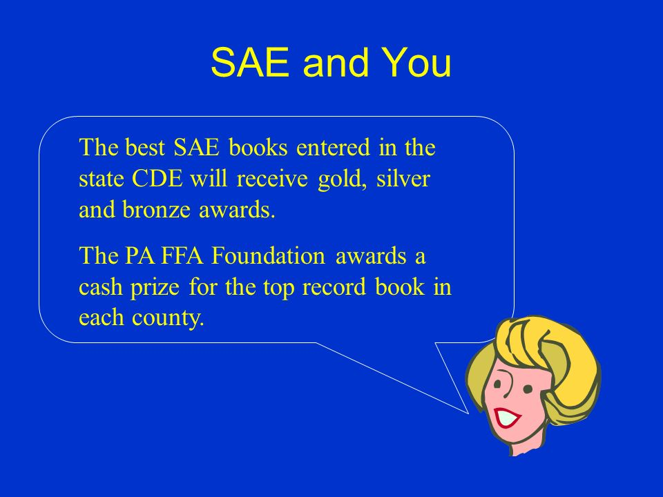 SAE and You Each February the Pennsylvania FFA sponsors a state record book CDE.