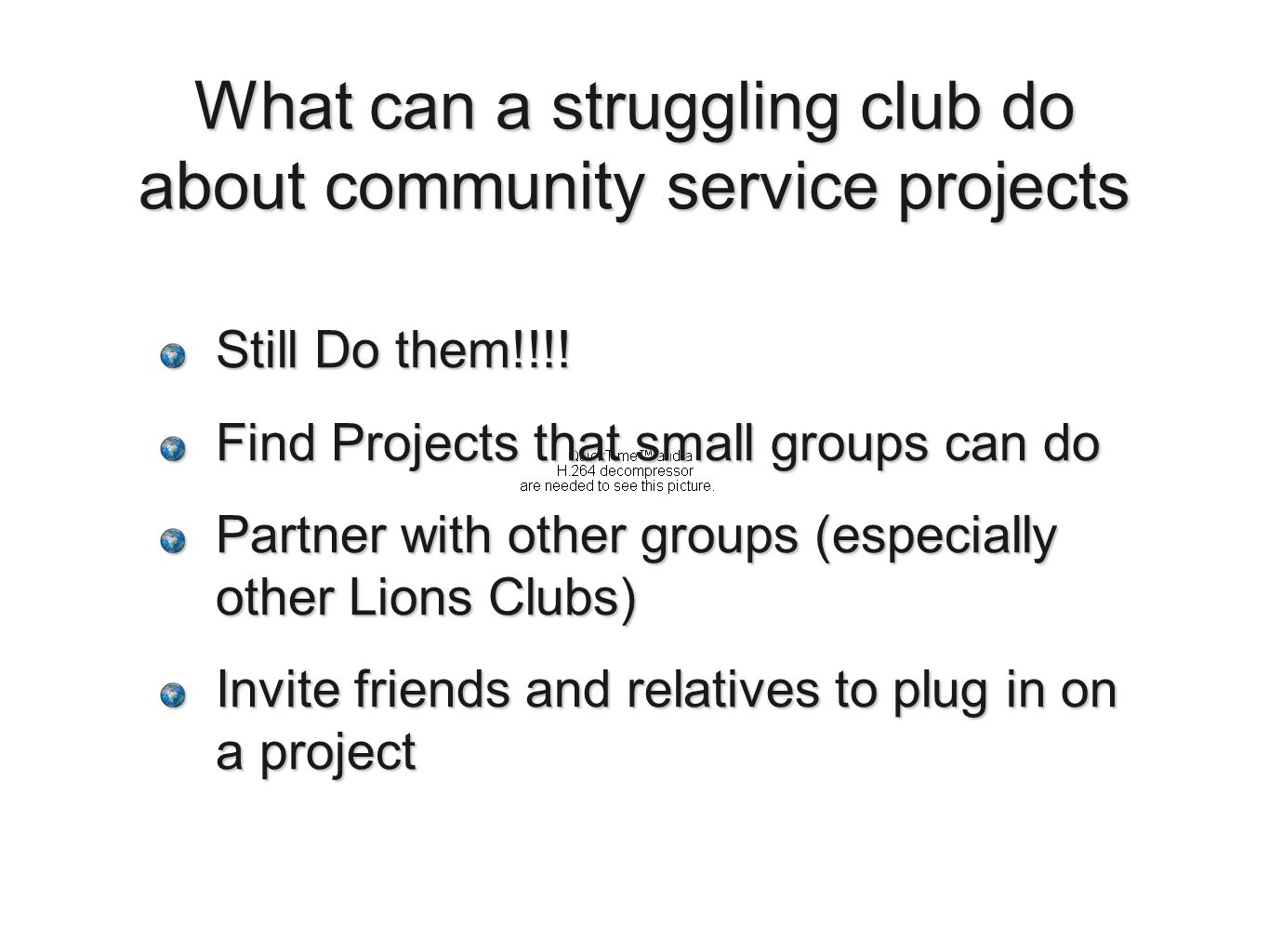 What can a struggling club do about community service projects Still Do them!!!.