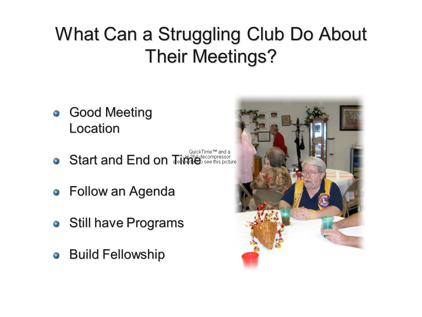 What Can a Struggling Club Do About Their Meetings.