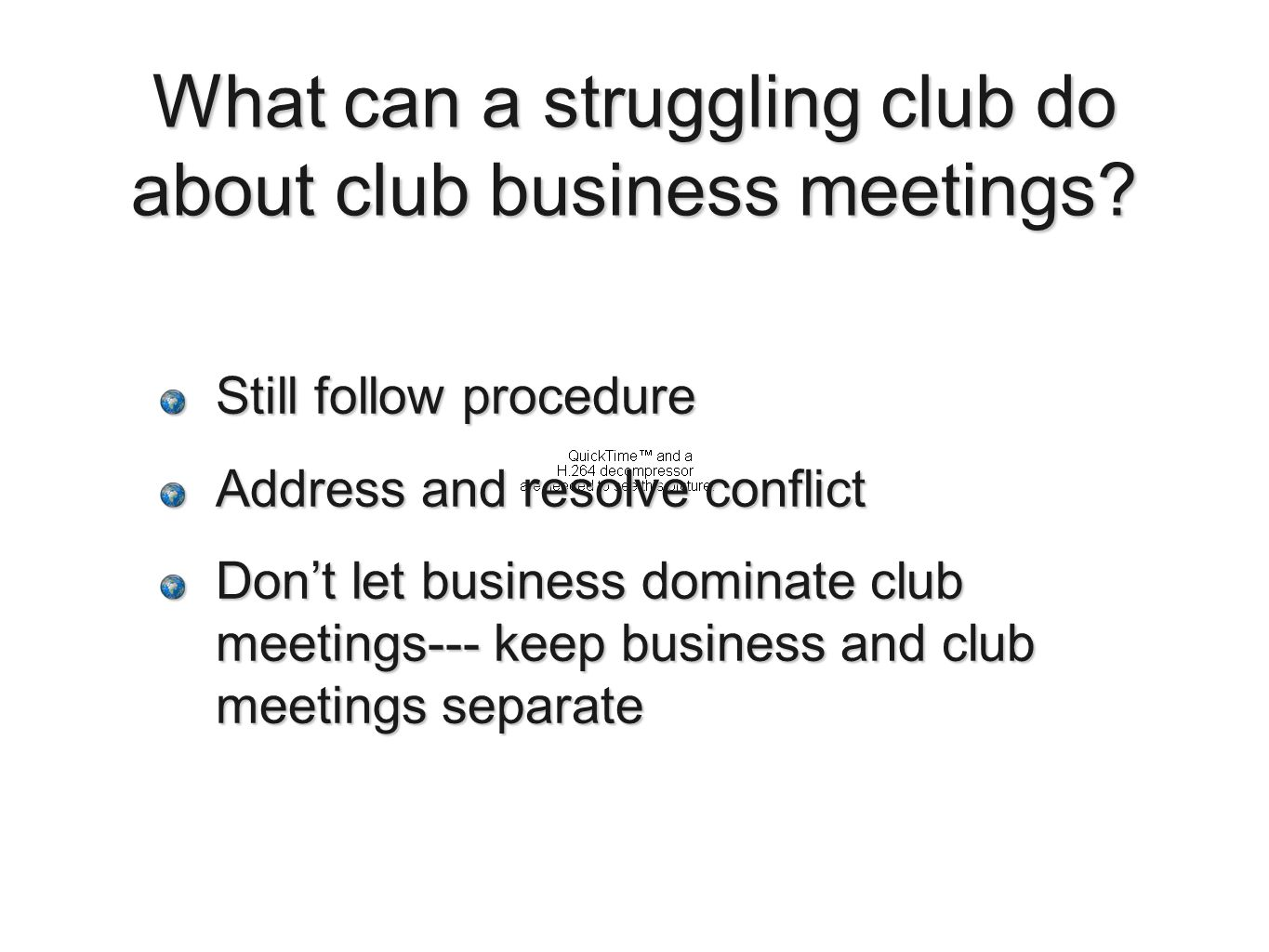 What can a struggling club do about club business meetings.