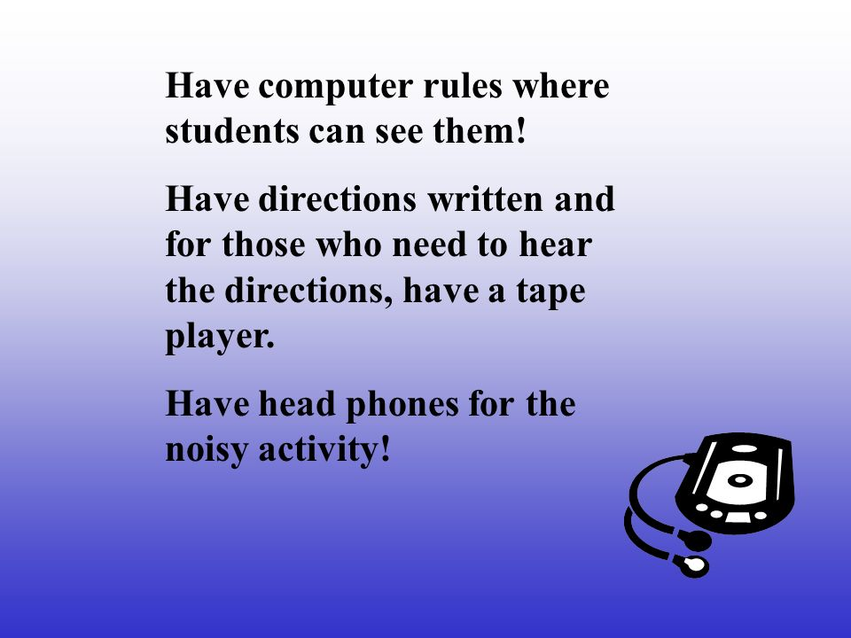 Have computer rules where students can see them.