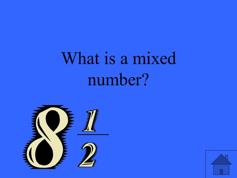 What is a mixed number