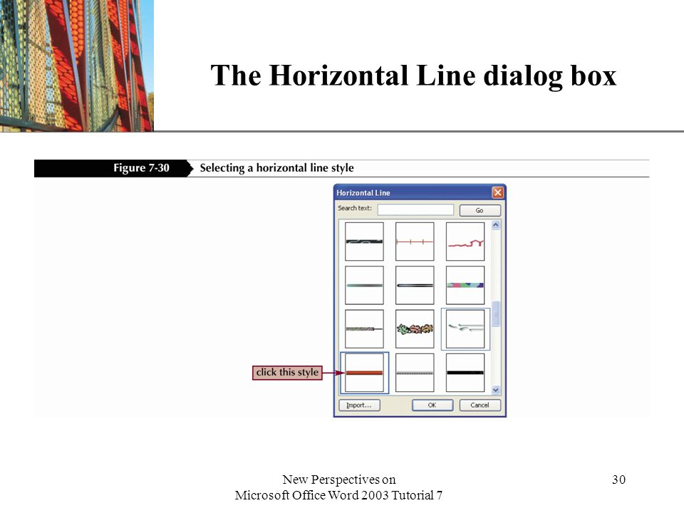 XP New Perspectives on Microsoft Office Word 2003 Tutorial 7 30 The Horizontal Line dialog box