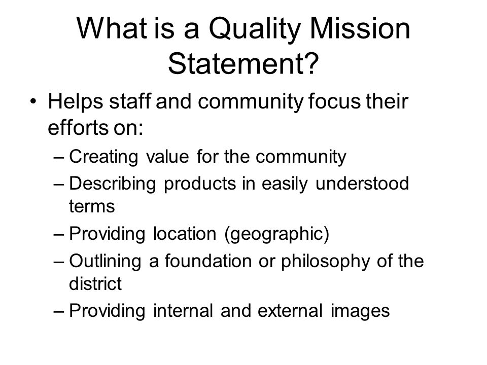 What is a Quality Mission Statement.