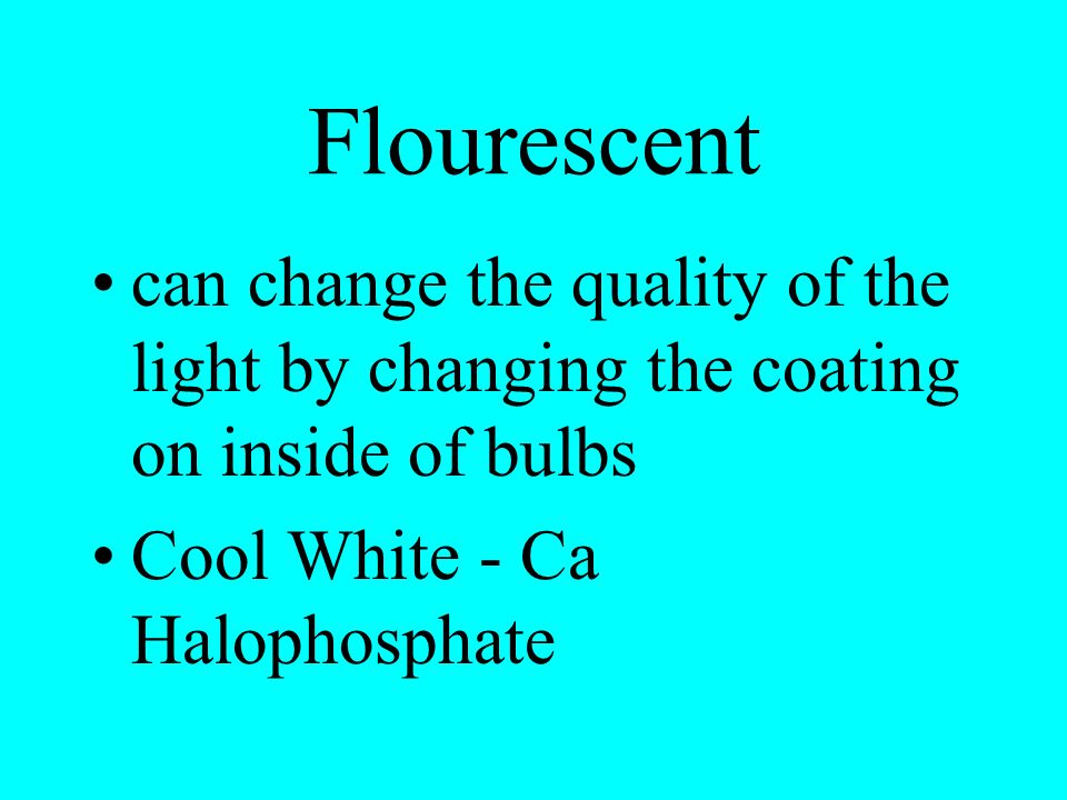 Flourescent red, blue 36% heat energy 22% light used by plant spectral flexibility