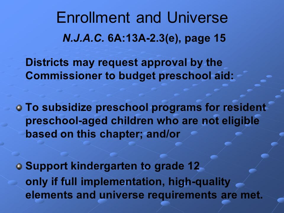 Enrollment and Universe N.J.A.C.