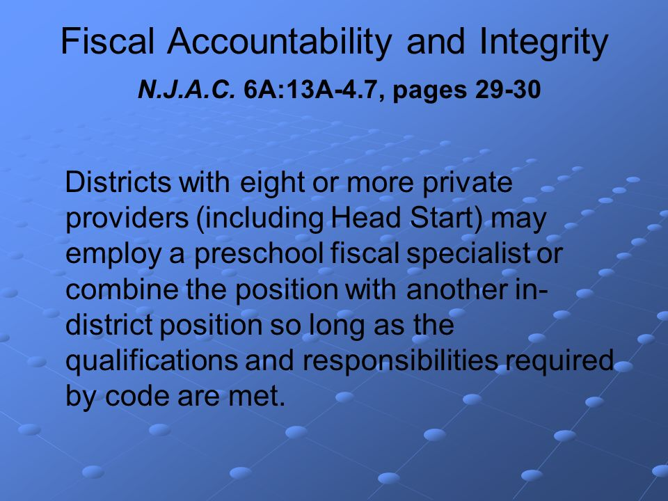 Fiscal Accountability and Integrity N.J.A.C.