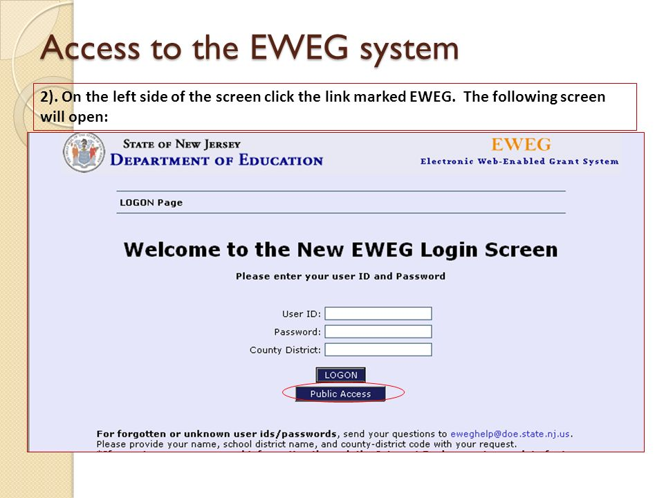 Access to the EWEG system 2). On the left side of the screen click the link marked EWEG.