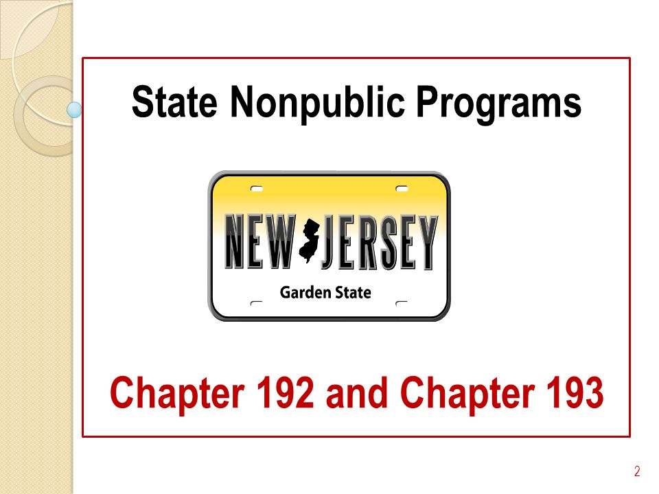 State Nonpublic Programs Chapter 192 and Chapter 193 2
